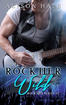 2 - Rock Her Wild Alternate