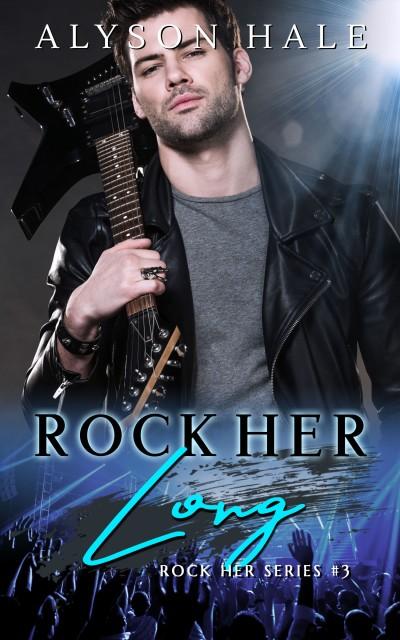 3 - Rock Her Long