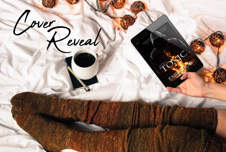 Cover Reveal: Toxic by Emily Rose – Aly's Rockin' Romance Reads